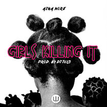 Girls Killing It (Prod. DJ Juls) cover art
