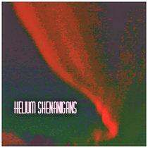 Helium Shenanigans cover art