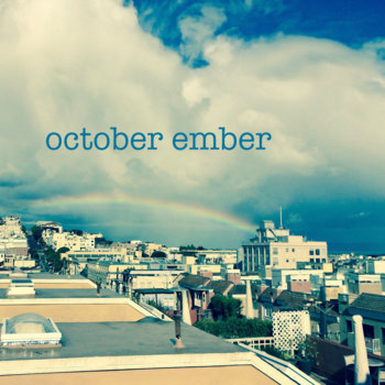 October Ember by October Ember