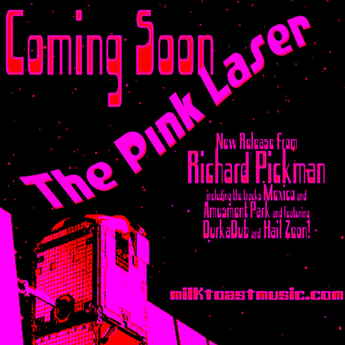 (promo)The Pink Laser Singles, by Richard Pickman