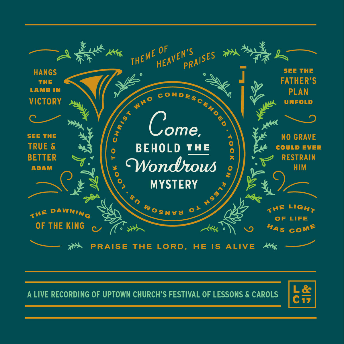 From Come Behold The Wondrous Mystery Lessons Carols 2017 By Uptown Worship