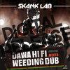 SKANK LAB #3 - DAWA HI-FI meets WEEDING DUB