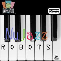 Nu Jazz Robots cover art