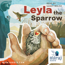 Listen for FREE. Leyla the Sparrow (4+) cover art