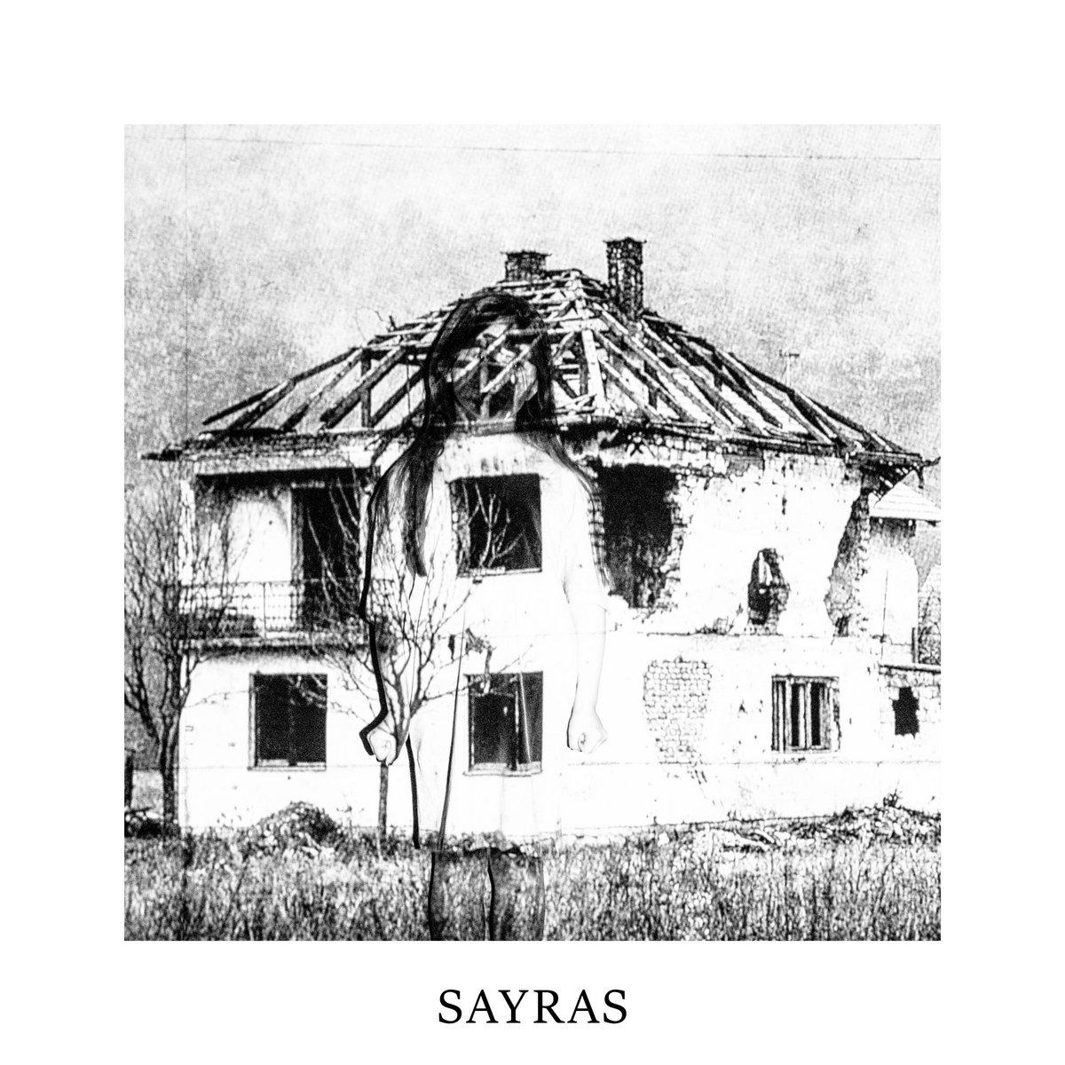 Sayras - S [EP] (2016)
