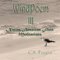 WindPoem III ~ Native American Flute Meditations cover art