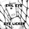 Evil Eye/Eye Licker Split (2015) Cover Art