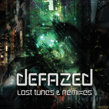 Lost Tunes & Remixes (2003-2012), by Defazed