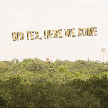 Big Tex, Here We Come main photo