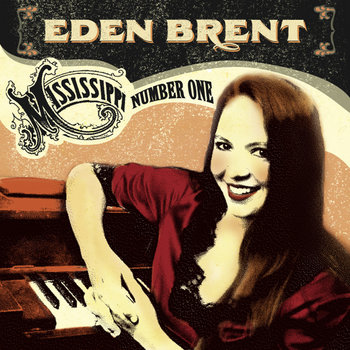Mississippi Number One by Eden Brent