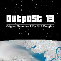 Outpost 13 Soundtrack cover art