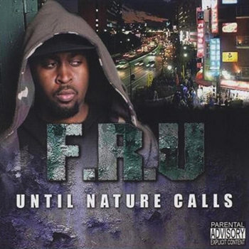 Until Nature Calls LP by Fru