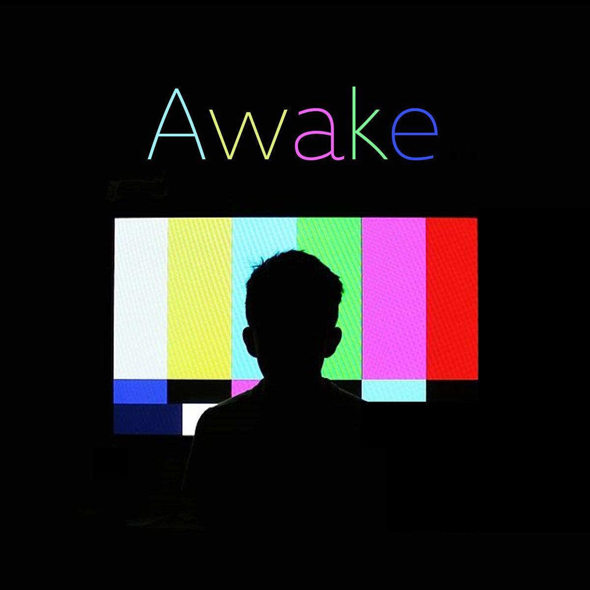 Awake | The Secession