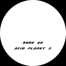 (Acid Planet 3) Rude 66 cover art