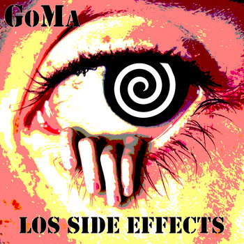 Los Side Effects by GoMa