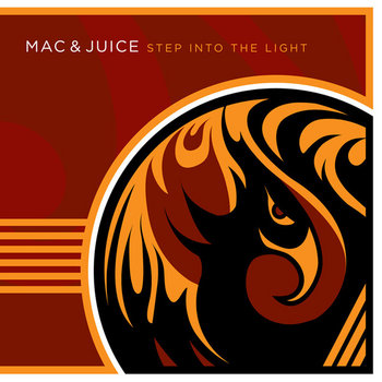 Step Into The Light by Mac & Juice