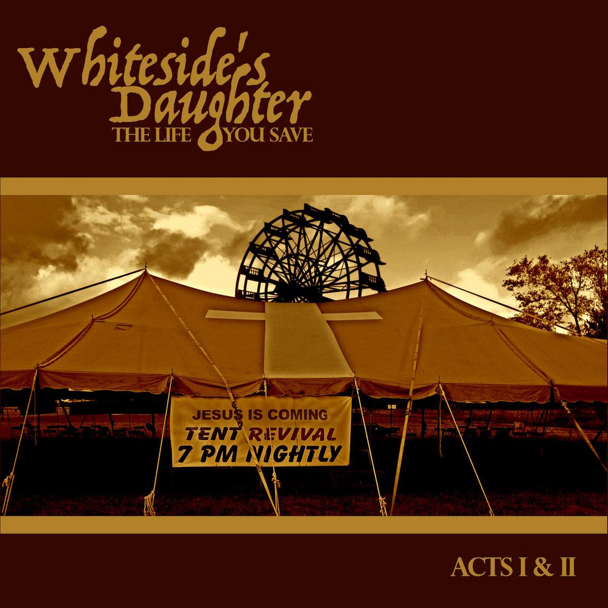 The Fire Sermon | Whiteside's Daughter