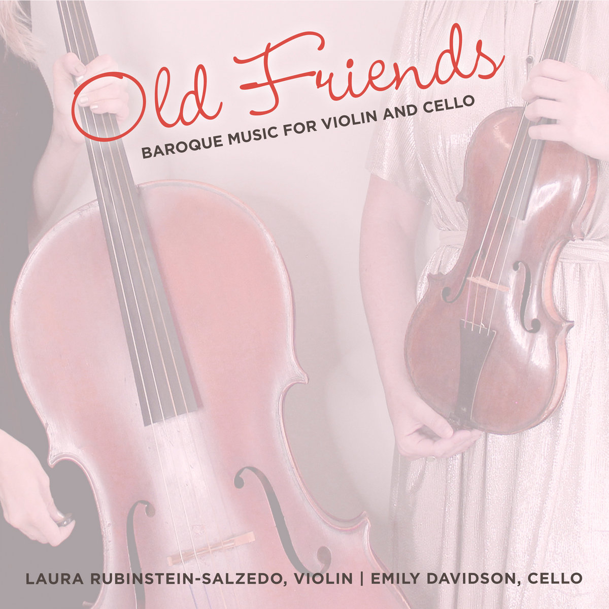 Old Friends: Baroque Music for Violin and Cello | Emily