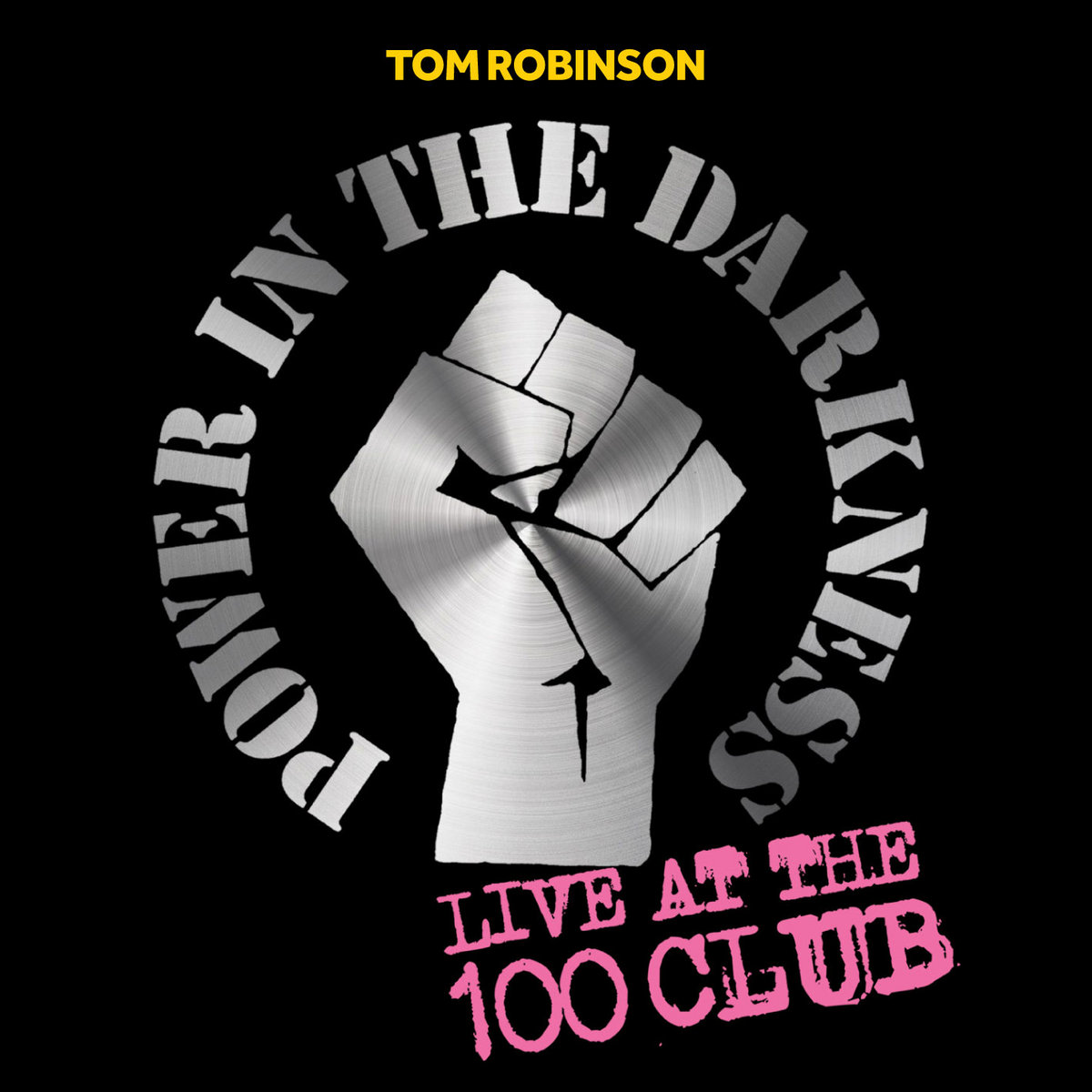 Power In The Darkness: Live At The 100 Club | Tom Robinson