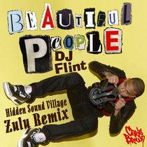Beautiful People (DJ Flint Hidden Sound Village Zulu Remix) cover art