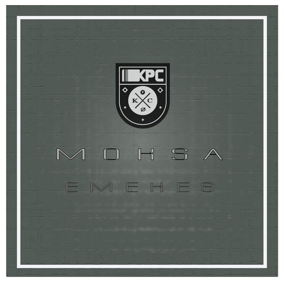 Moksa – Emekes EP