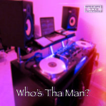 Whos Tha Man cover art