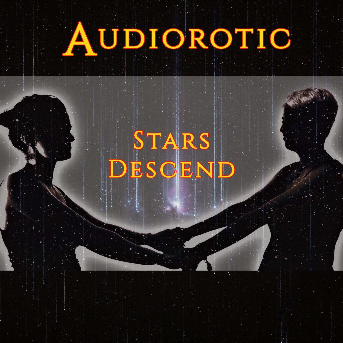 Stars Descend by Audiorotic