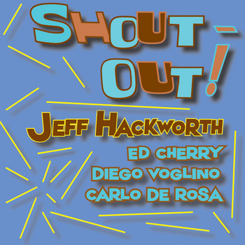 Shout-Out! by Jeff Hackworth