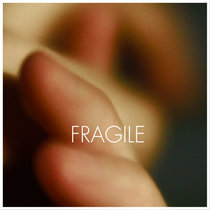 Fragile EP cover art