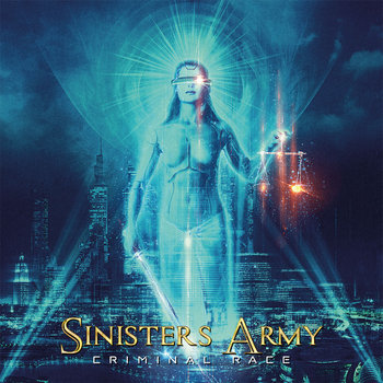 CRIMINAL RACE by SINISTERS ARMY