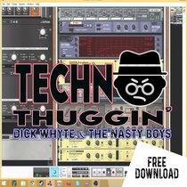 Techno Thuggin' - FREE DOWNLOAD cover art