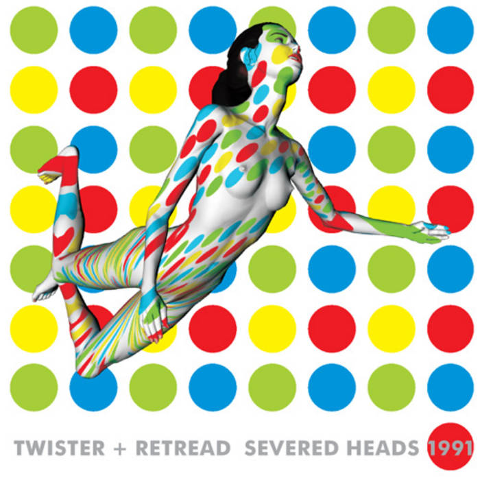From Twister Retread By Severed Heads