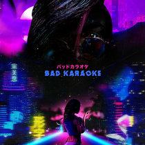 Bad Karaoke Vol. 1: Nights In Tokyo [Full Mixcast] cover art