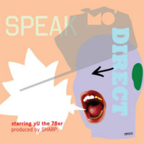 SPEAK MO DIRECT starring yU [prod by SHARP.] cover art