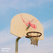 Dominic Pierce - Hoop Loop$ cover art