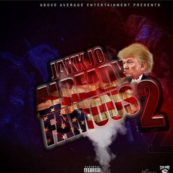 Already Famous 2 by Jakk Jo