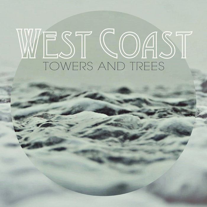 West Coast Single Towers And Trees