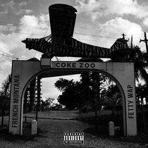 French Montana & Fetty Wap - Coke Zoo cover art