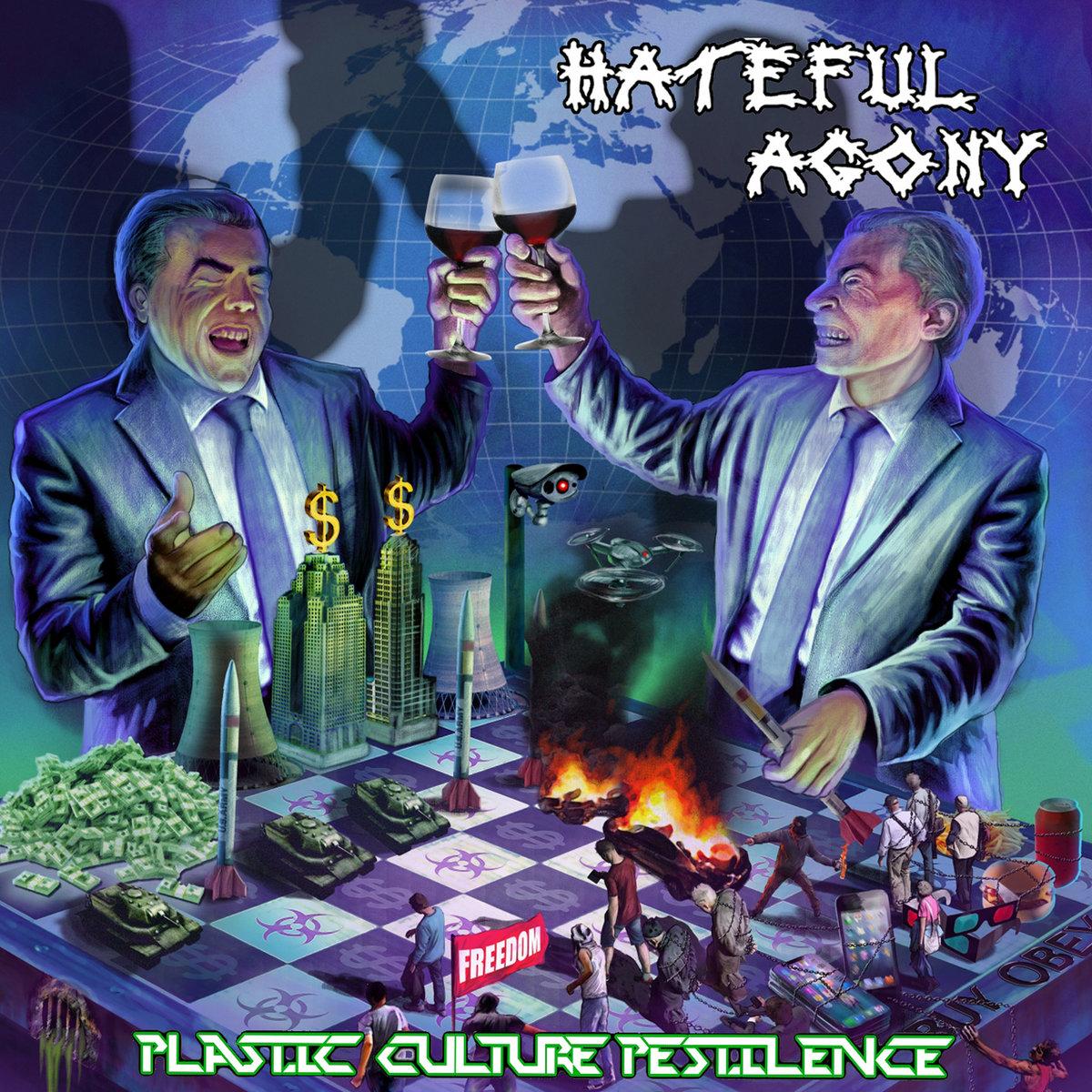Resultado de imagem para Hateful Agony - Plastic Culture Pestilence