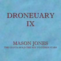 Droneuary IX - The Giants Hold The Key To Other Stars cover art
