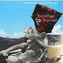 brother mynor - celebrities doing thaangs cover art