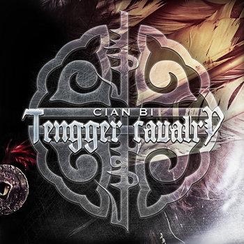 Cian Bi by Tengger Cavalry