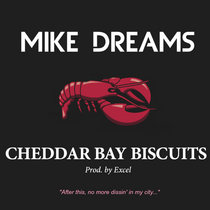 Cheddar Bay Biscuits (Prod. by Excel) cover art