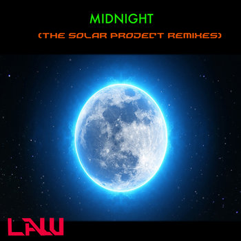 MIDNIGHT (The Solar Project Remixes)-LAW by The Solar Project