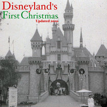 Seasonal 4 - Disneyland's First Christmas - Updated 2020 cover art