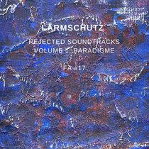 Rejected soundtracks vol.1: Paradigme [FA#17] cover art