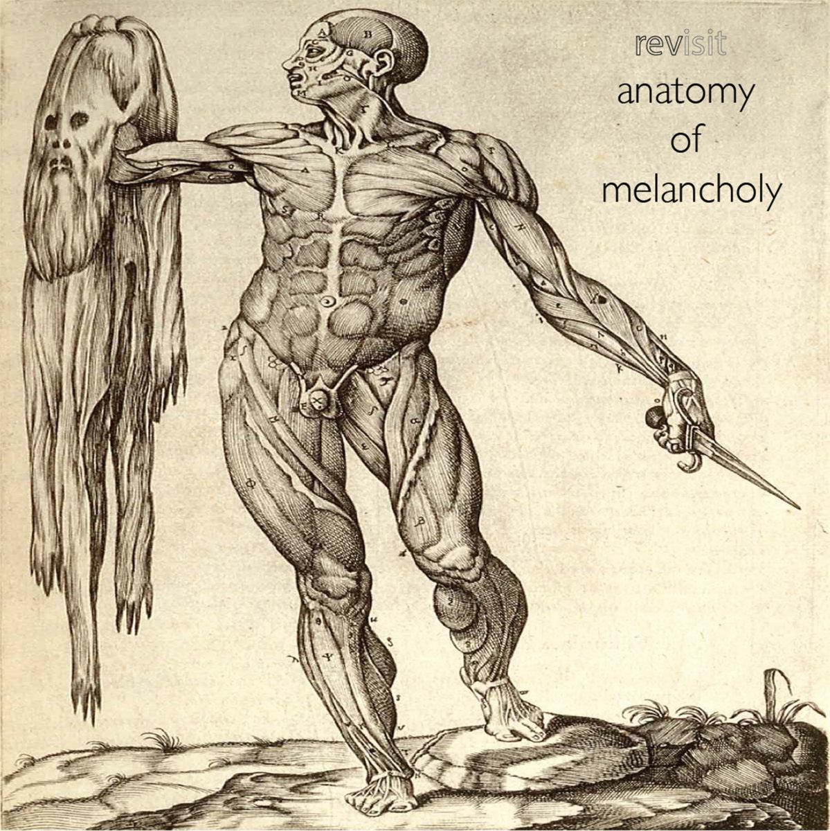 Anatomy of Melancholy | Rev Matt