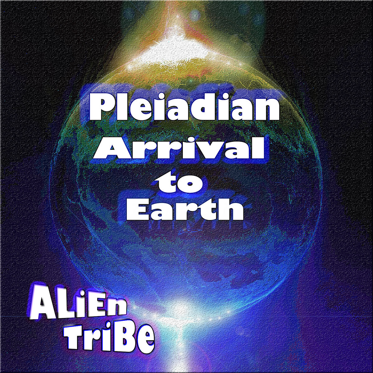 Pleiadian Arrival To Earth | ALiEn TriBe