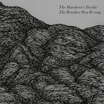 The Murderer's Tracks/The Weather Was Wrong cover art