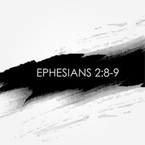Ephesians 2:8-9 cover art